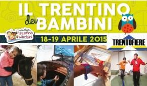 Sabato 18 e domenica 19 aprile, Fiera Trentino dei Bambini – le nostreproposte